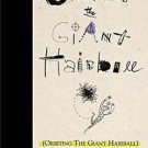 Orbiting the Giant Hairball : A Corporate Fool's Guide to Surviving with...