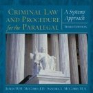 Criminal Law and Procedure for the Paralegal : A Systems Approach by James W....