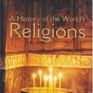 A History of the World's Religions by David S. Noss (2002, Hardcover, Revised)