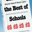 Making the Best of Schools : A Handbook for Parents, Teachers, and...