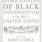 Dimensions of Black Conservatism in the U. S. : Made in America by Gayle T....