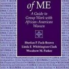 Images of Me : A Guide to Group Work with African-American Women by Linda E....