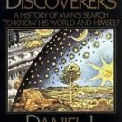 The Discoverers Set : A History of Man's Search to Know His World and Himself...