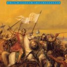 God's War : A New History of the Crusades by Christopher Tyerman (2006,...