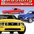 Ford Mustang Buyer's and Restoration Guide, 1964 1/2-2007 by Peter C. Sessler...