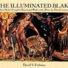 The Illuminated Blake : William Blake's Complete Illuminated Works with a...