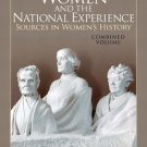 Women and the National Experience : Sources in Women's History by Ellen...