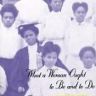 Women in Culture and Society: What a Woman Ought to Be and to Do : Black...