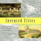 Invented Cities : The Creation of Landscape in Nineteenth-Century New York...
