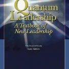 Quantum Leadership : A Textbook of New Leadership by Tim Porter-O'Grady and...
