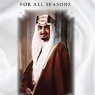 Faysal : Saudi Arabia's King for All Seasons by Joseph A. Kéchichian (2008,...