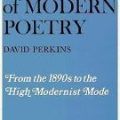 A History of Modern Poetry Vol. 1 : From the 1890s to the High Modernist Mode...