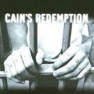 Cain's Redemption : A Story of Hope and Transformation in America's Bloodiest...