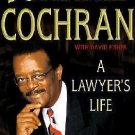A Lawyer's Life by Johnnie L. Cochran and David Fisher (2002, Hardcover,...