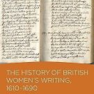 History of British Women's Writing: History of British Women's Writing,...
