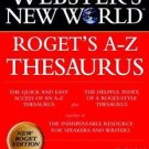 Roget's A-Z Thesaurus by Charlton Laird and Webster's New College Dictionary...