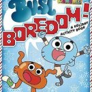 The Amazing World of Gumball: Let's Bust Boredom! : A Holiday Activity Book...