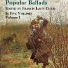 The English and Scottish Popular Ballads Vol. 1 (2003, Paperback, New Edition)