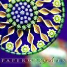 Paperweights : The Collector's Guide to Selecting and Enjoying New and...