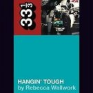 33 1/3: New Kids on the Block's Hangin' Tough by Rebecca Wallwork (2016,...