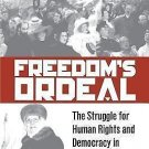 Pennsylvania Studies in Human Rights: Freedom's Ordeal : The Struggle for...