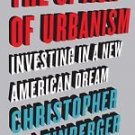 The Option of Urbanism : Investing in a New American Dream by Christopher B....