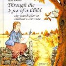 Through the Eyes of a Child : An Introduction to Children's Literature by...