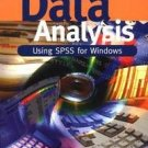 Data Analysis Using SPSS for Windows - Version 6 : A Beginner's Guide by...