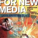 Design for New Media : Interaction Design for Multimedia and the Web by Lon...