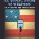 New Approaches on Energy and the Environment : Policy Advice for the...