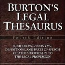 Burton's Legal Thesaurus : 8,000 Terms, Synonyms, Definitions, and Parts of...