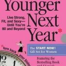 Younger Next Year Gift Set for Women by Chris Crowley and Henry S. Lodge...