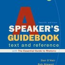 A Speaker's Guidebook with the Essential Guide to Rhetoric : A Text and...