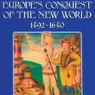 Ceremonies of Possession in Europe's Conquest of the New World, 1492-1640 by...