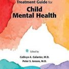DSM-5® Casebook and Treatment Guide for Child Mental Health (2016, Paperback) (2