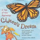 Gideon's Dream : A Tale of New Beginnings by Ken Dychtwald, Dave Zaboski,...