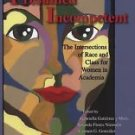 Presumed Incompetent : The Intersections of Race and Class for Women in...