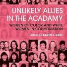 Unlikely Allies in the Academy : Women of Color and White Women in...