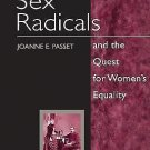 Women in American History: Sex Radicals and the Quest for Women's Equality by...