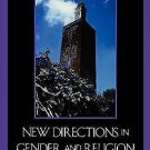 New Directions in Gender and Religion : The Changing Status of Women in...