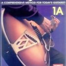 Mastering the Guitar : A Comprehensive Method for Today's Guitarist! Bk. 1A...