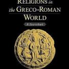 Women's Religions in the Greco-Roman World : A Sourcebook (2004, Paperback)