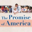 The Promise of America by Shane Borrowman and Edward M. White (2006, Paperback)