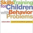 Skills Training for Children with Behavior Problems : A Parent and...