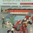 Ways of the World Vol. 2 : A Brief Global History - Since 1500 by Robert W....