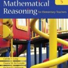 Mathematical Reasoning for Elementary Teachers by Calvin T. Long, 5th Edition