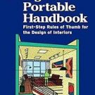 Interior Designer's Portable : First-Step Rules of Thumb for the Design of...