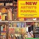 The New Artist's Manual : The Complete Guide to Painting and Drawing...