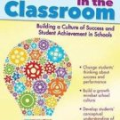 Mindsets in the Classroom : Building a Culture of Success and Student...