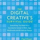 The Digital Creative's Survival Guide : Everything You Need for a Successful Car